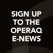 Sign up to the OperaQ E-News