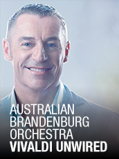 QPAC - Australian Brandenburg Orchestra - Vivaldi Unwired - Concert Hall, QPAC - Tickets & Dining Packages